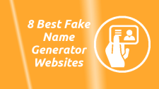 8 Best Fake Name Generator Websites for Fake Identity
