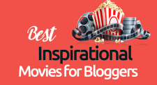 10 Best Inspirational Movies For Bloggers & Entrepreneurs