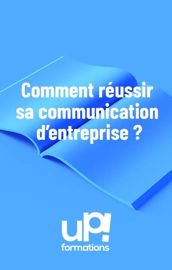 Reussir sa communication d'entreprise