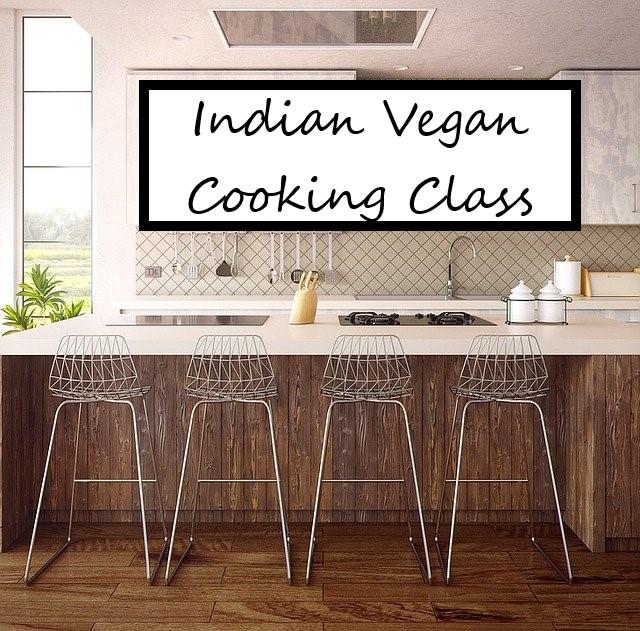 Indian Vegan Cooking Class
