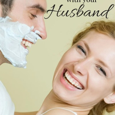How to LIVE With Your Husband, and LOVE him too!