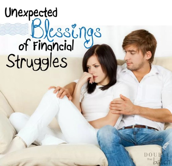 A great perspective on the blessings that come through financial struggles!