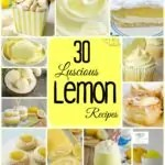 30 Luscious Lemon Recipes