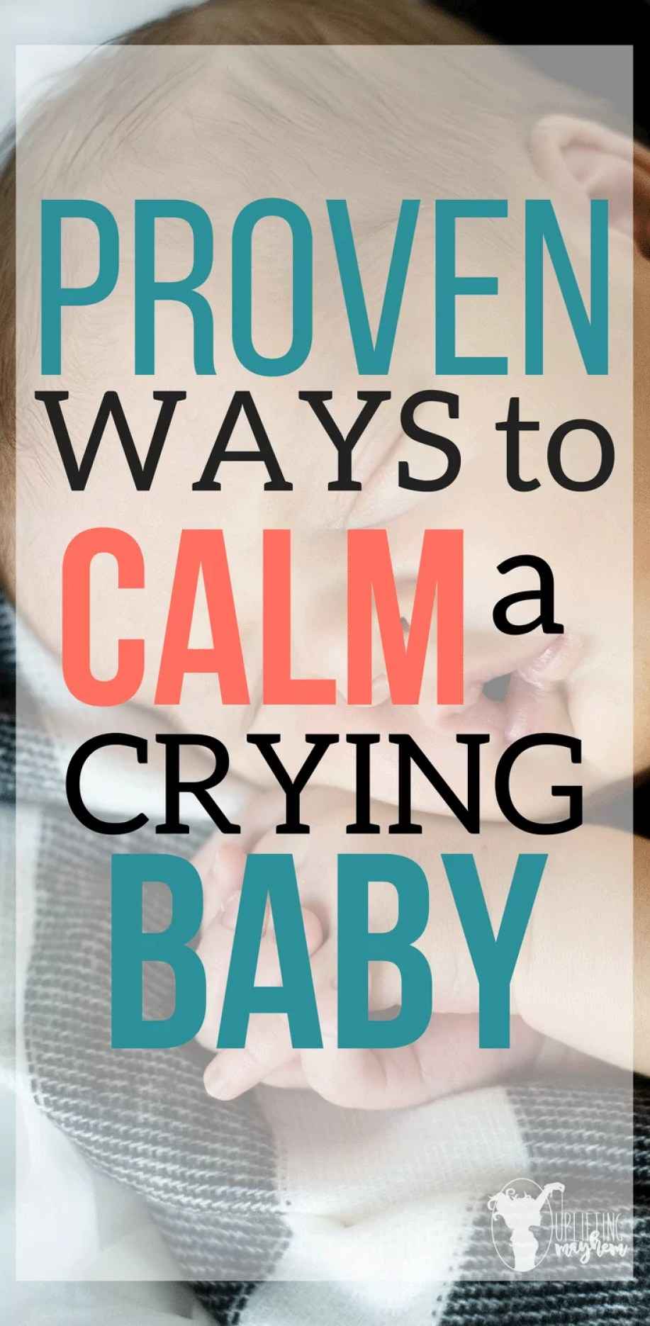 Fussy baby that cries a lot? Babies are a joy! When they are having a hard time and won't stop crying this can be frustrating! Here are proven ways to calm a crying baby