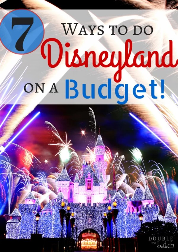 Ways to Disneyland on a budget