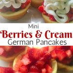 Berries and Cream Mini German Pancakes
