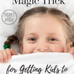 Our Magic Trick for Getting Kids to Stay in Bed
