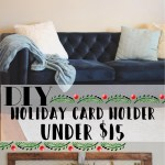 DIY Holiday Card Holder For Under $15