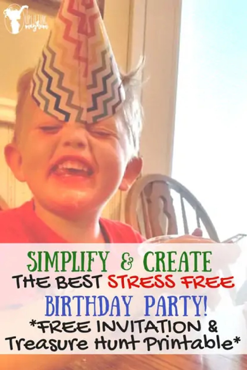 Simplify & Create the Best Stress Free Birthday Party