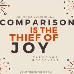 Uplifting your Mayhem Monday: Comparison