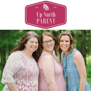 Up North Parent | Inspiring Thriving Families and Strong Communities | Brainerd, Minnesota