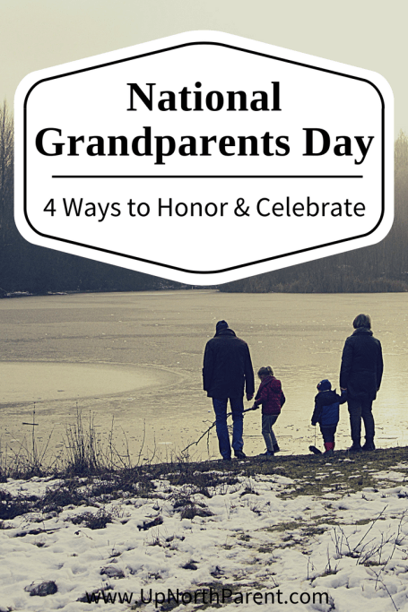 National Grandparents Day - 4 Ways to Honor and Celebrate Them