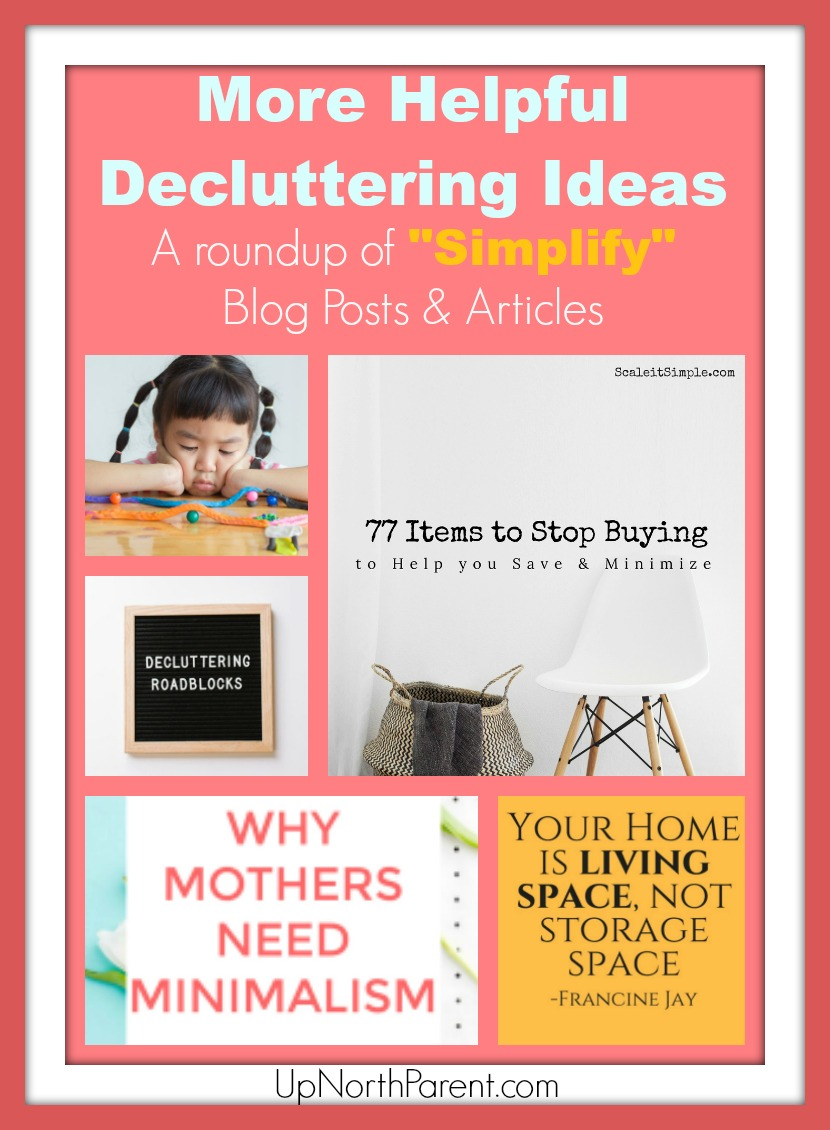 As part of our Simplicity Project, we'd like to share a plethora of Helpful Decluttering Ideas and tips that have fueled our fire to continue to freeing our homes and lives of stuff.