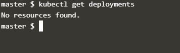 Run kubectl get deployment to check if there are any deployments