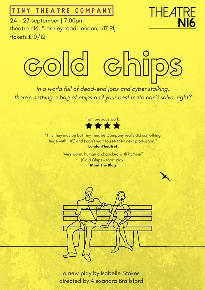 Review: ★★ Cold Chips, Theatre N16