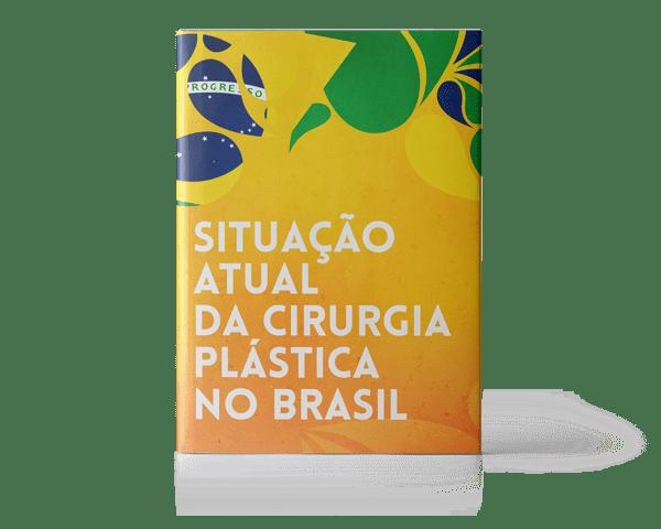 Situação Atual da Cirurgia Plástica no Brasil