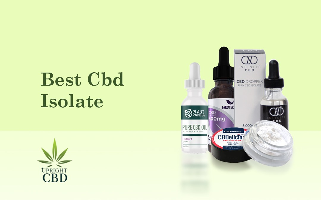 Best CBD Isolate: A complete guide