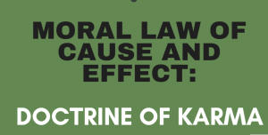 MORAL LAW OF CAUSE AND EFFECT: Doctrine of Karma - https://www.upscsuccess.com/