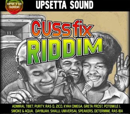 Cuss FIx RIddim LP (Upsetta Records)