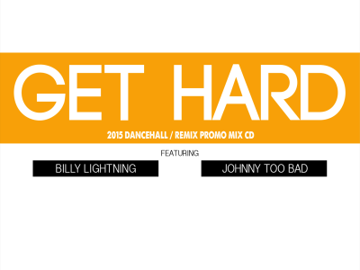 Get-Hard-ft-Johnny-Too-Bad-and-Billy-Lightning-by-Selector-Dubee-of-Upsetta-International