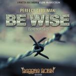 Be-Wise-(Solomon-Says)---Perfect-Giddimani-(Reggae-Robin)