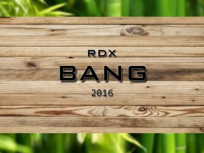RDX - Bang (Single and Music Video)