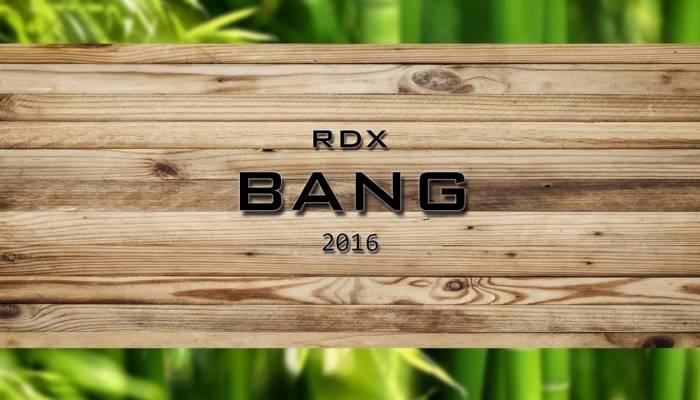 RDX - Bang (Single and Music Video)