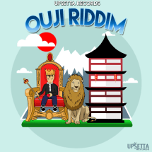 Upsetta Records' Ouji Riddim