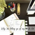 letting go of my to do list