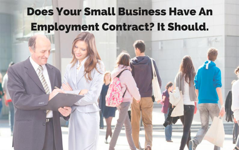 Does Your Small Business Have An Employment Contract? It Should.