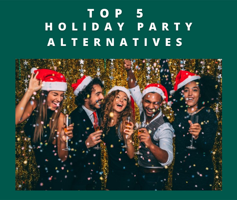 Top 5 Covid Holiday Party Alternatives
