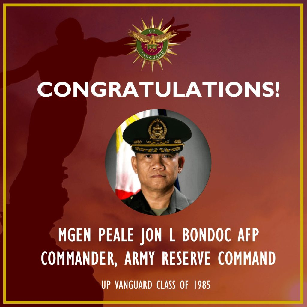 Congratulations to MGEN PEALE JON L BONDOC AFP, Commander, Army Reserve Command - UP Vanguard Class of 1985