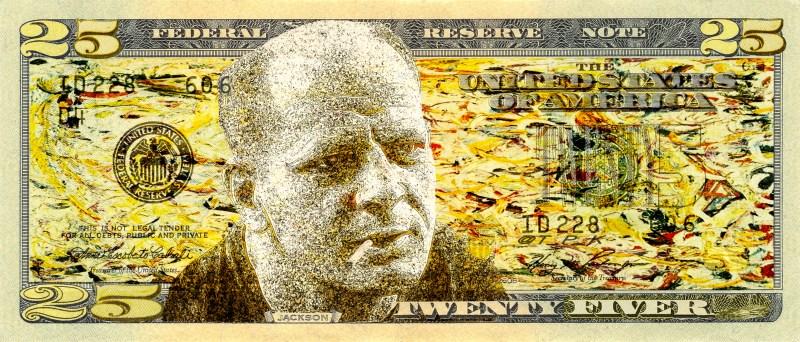 Money Talks: Jackson Pollock 25er