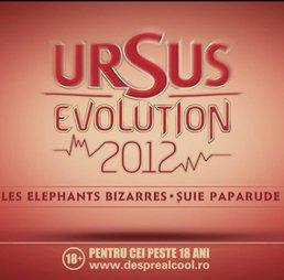 Ursus Evolution 2012 in Bucuresti, Cluj-Napoca, Brasov si Mamaia