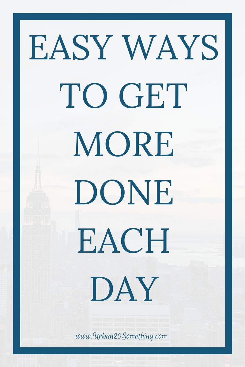 Click through for simple ways to get more done each day and be more productive.