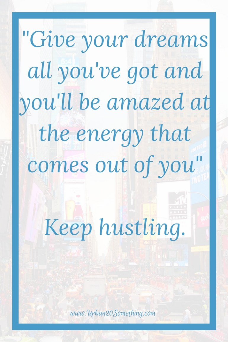 15 Hustle Quotes Thatll Skyrocket Your Motivation Urban 20 Something