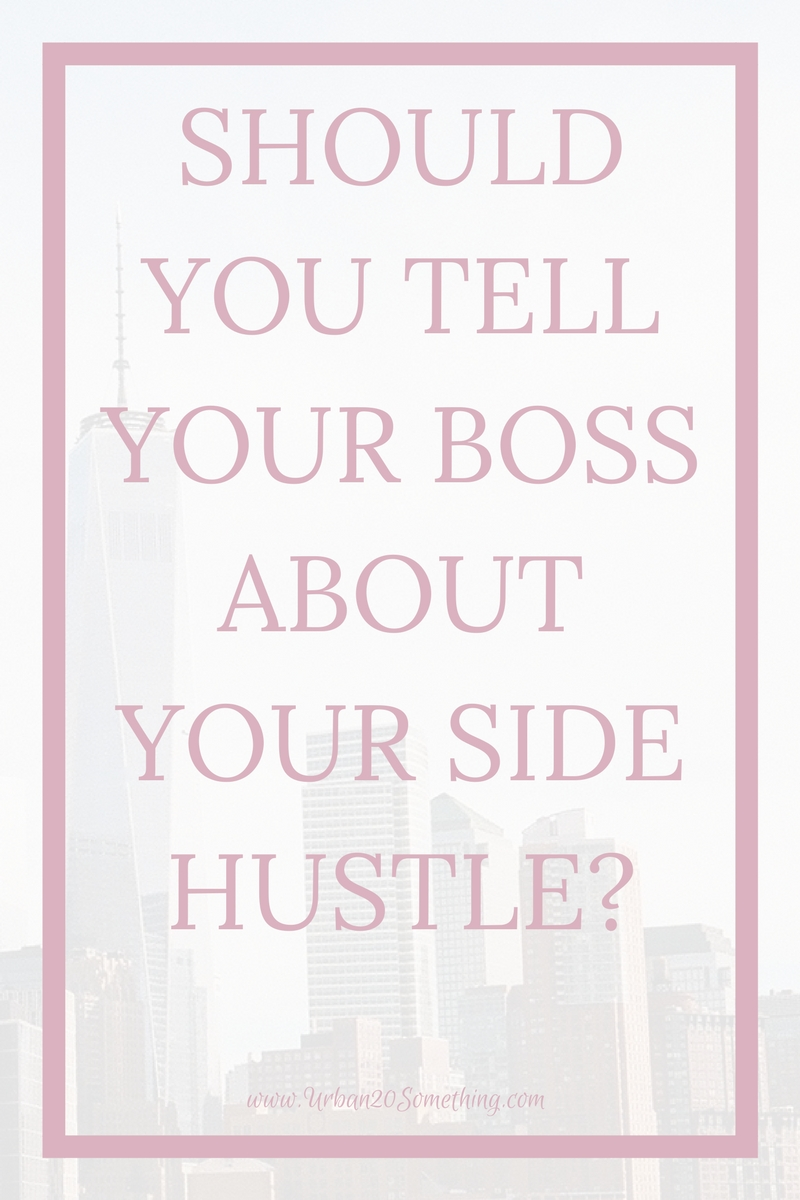 Do you have a side hustle? You want to be careful with how you handle it with your day job, or it could end up being your only hustle. Click through to learn how to handle your side jobs and your real job.