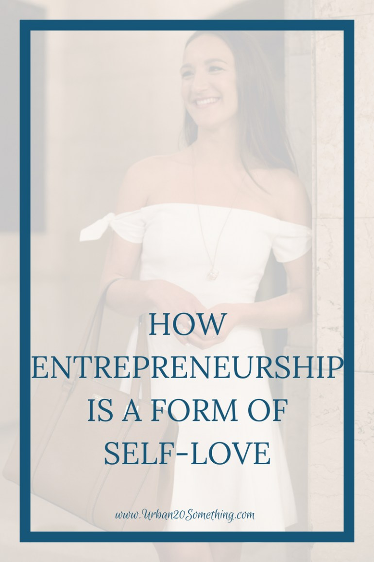 Have you ever considered your entrepreneurship or your side hustle a form of self-love? It's one of the biggest and most important parts! Click through to find out why.