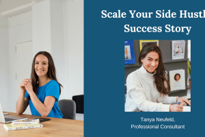 Tanya Neufeld started Scale Your Side Hustle with only a domain name and idea. Within months, she was making thousands per month around her 9-5 job.Here's her story...