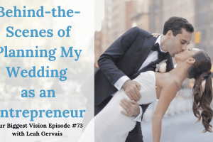 Tune in to episode 72 to hear Leah talk about her NYC wedding and what the entire process taught her about goals, following your vision, and not settling.