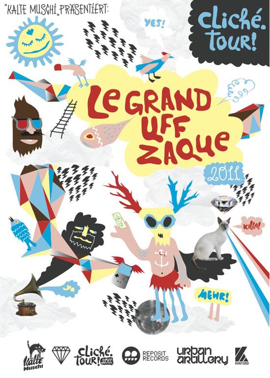 Le Grand Uff Zaque Tour 2011