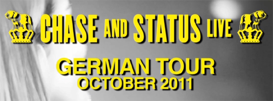 Chase & Status Germany Tour 2011