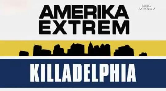 Killadelphia Doku