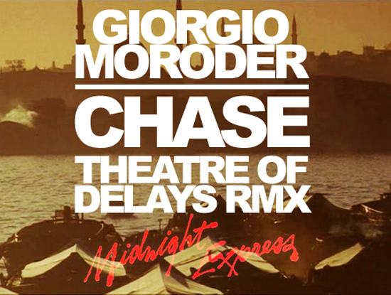 Giorgio_Moroder_Chase_Theatre_Of_Delays_Remix