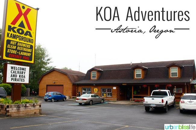 Kampground of America (KOA) family travel review