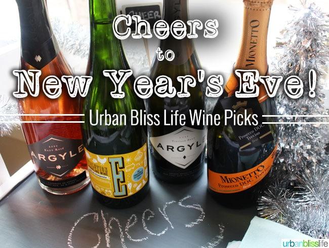 New Year's Eve Wines   UrbanBlissLife.com