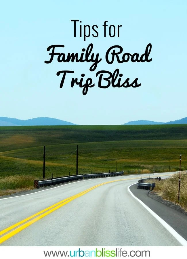 Tips for Family Road Trip Bliss + a Free Travel Printable