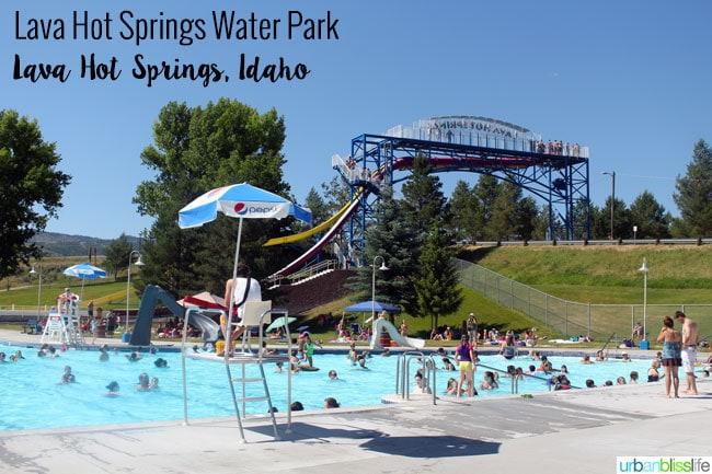 Travel to Lava Hot Springs, Idaho on UrbanBlissLife.com