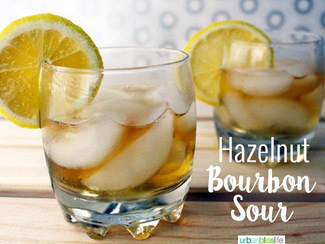 Hazelnut Bourbon Sour cocktail recipe on UrbanBlissLife.com