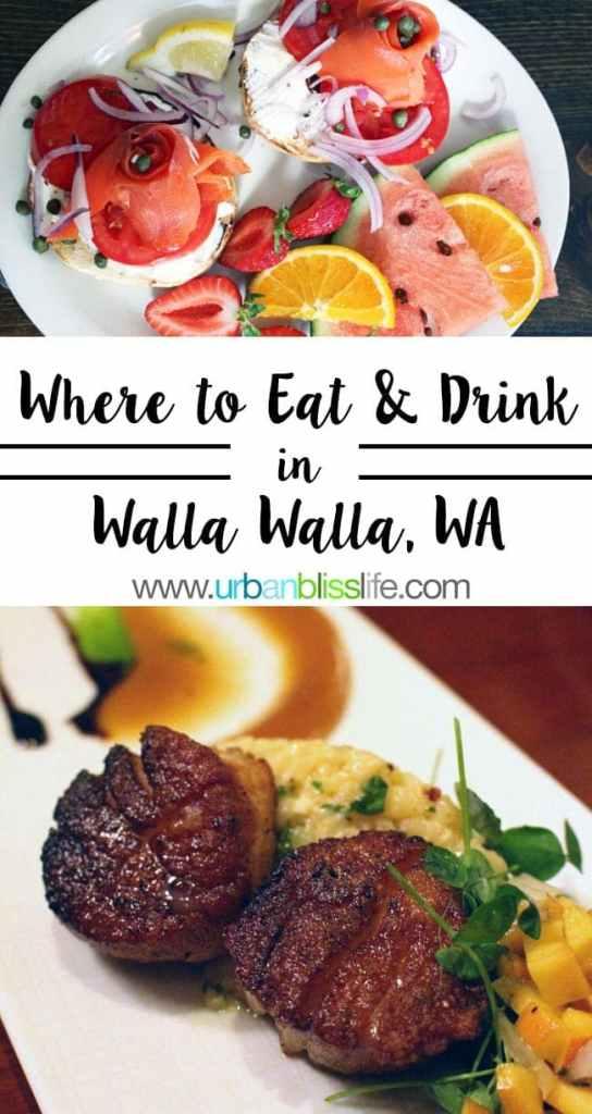 Travel Bliss: Where to Eat & Drink in Walla Walla, Washington